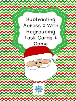 Subtracting Across 0 With  Regrouping Task Cards & Game (Christmas Themed)