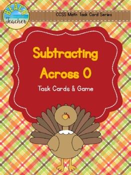 Subtracting Across 0 With  Regrouping Task Cards & Game (T