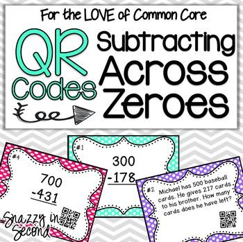 Subtracting Across Zeroes QR Codes {Common Core}