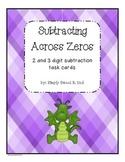 Subtracting Across Zeros