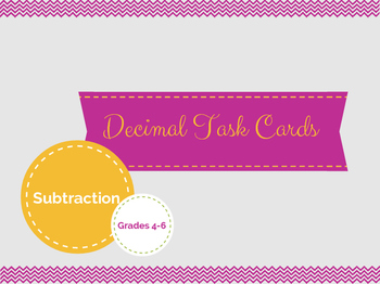 Subtracting Decimal Task Cards