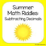 Summer Subtracting Decimals Math Riddles