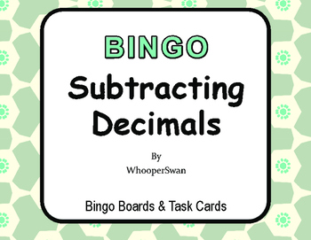 Subtracting Decimals BINGO and Task Cards