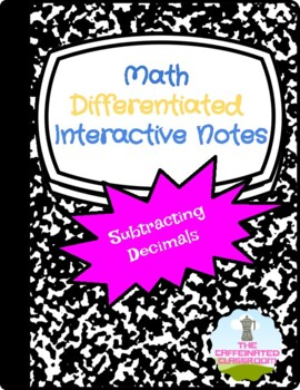 Subtracting Decimals Differentiated Interactive Notes