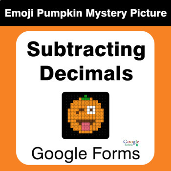 Subtracting Decimals - EMOJI PUMPKIN Mystery Picture - Google Forms
