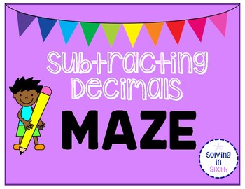 Subtracting Decimals MAZE!