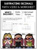 Subtracting Decimals Math Video and Worksheet