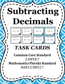 Subtracting Decimals Task Cards / Scoot -5.NBT.B.7