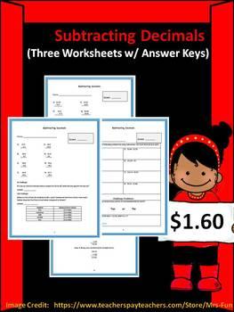 Subtracting Decimals Worksheets (Three Worksheets)