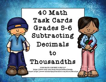 Subtracting Decimals to Thousandths-Grades 5-6-Task Cards-CCSS 5.NBT.B.7