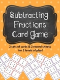 Subtracting Fractions Card Game 2 sets of cards for two levels of play