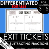 Subtracting Fractions Exit Tickets - Differentiated Assessment Quick Check