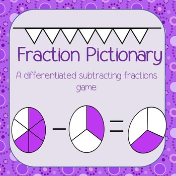 Subtracting Fractions Pictionary Differentiated