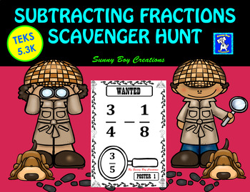 Subtracting Fractions Scavenger Hunt