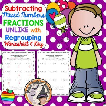 Subtracting Fractions Subtract Unlike Fraction w/ Regrouping Practice Worksheet