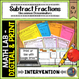 Subtracting Fractions Unlike Denominators Math Lab Intervention