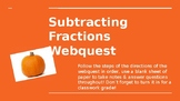 Subtracting Fractions Webquest