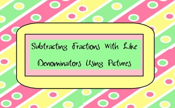 Subtracting Fractions With Like Denominators Using Pictures