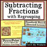 Subtracting Mixed Numbers with Regrouping PowerPoint