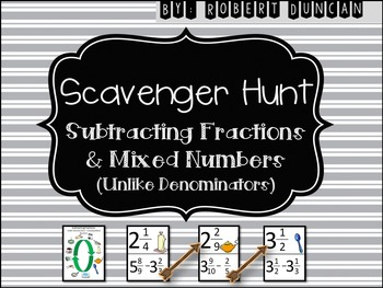 Subtracting Fractions and Mixed Numbers (Unlike Denominators) Scavenger Hunt