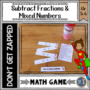 Subtracting Fractions and Mixed Numbers Don't Get ZAPPED Math Game