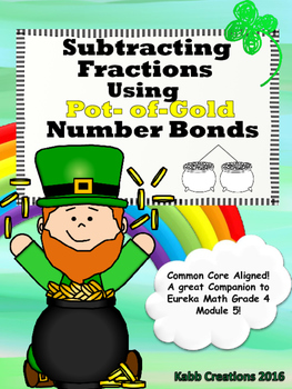 St. Patrick's Day Subtracting Fractions using Pot-of-Gold Number Bonds!