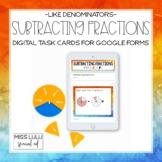 Subtracting Fractions w/ Like Denominators Digital Task Ca