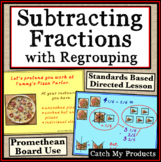 Subtracting Fractions with Regrouping Explained for Promethean Board