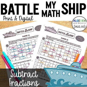 Subtracting Fractions with Unlike Denominators Activity - Battle My Math Ship