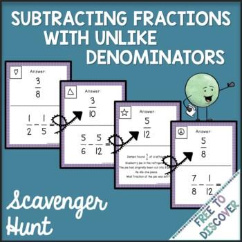 Subtracting Fractions with Unlike Denominators Scavenger Hunt