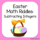 Easter Subtracting Integers Math Riddles