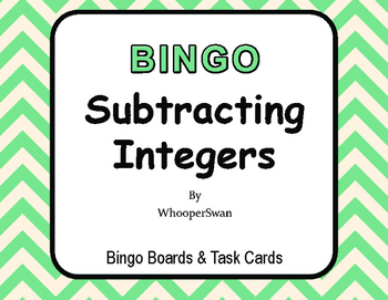 Subtracting Integers BINGO and Task Cards