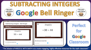 Subtracting Integers – Google Bell Ringer with Student Feedback Option