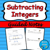 Subtracting Integers Guided Notes