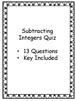 Subtracting Integers Quiz - Key Included