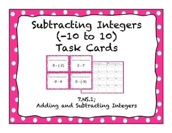 Subtracting Integers Task Cards (-10 to 10)