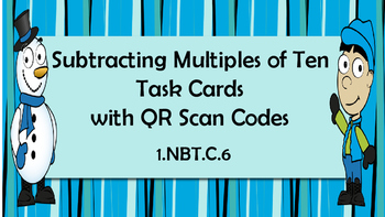 Winter Subtract Multiples of 10- MathTask Cards with QR Scan Codes