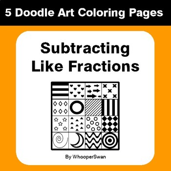 Subtracting Like Fractions - Coloring Pages | Doodle Art Math