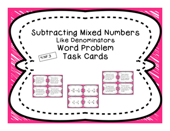 Subtracting Like Mixed Numbers Differentiated Word Problem Task Cards