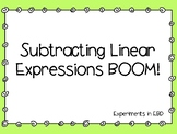 Subtracting Linear Expressions BOOM!