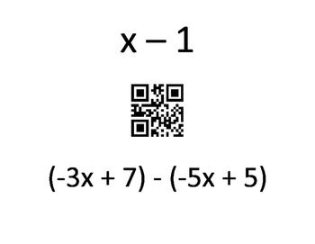 Subtracting Linear Expressions QR Code Scavenger Hunt