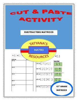 Subtracting Matrices Cut & Paste Activity