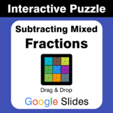 Subtracting Mixed Fractions - Puzzles with GOOGLE Slides