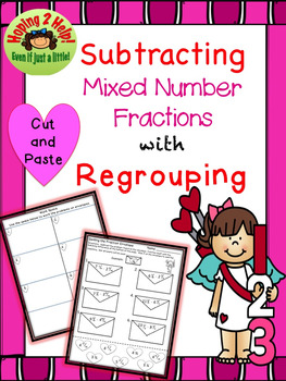 Subtracting Mixed Number Fractions with Regrouping - Valentine's Day