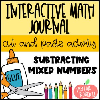 Subtracting Mixed Numbers - An Interactive Lesson!