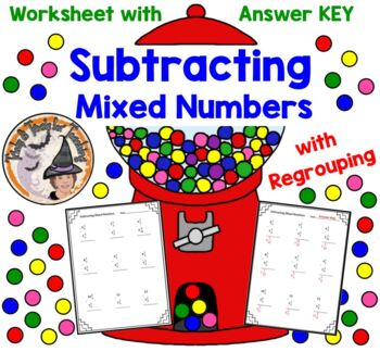 Subtracting Mixed Numbers Fractions with Regrouping Worksheet with Answer  KEY