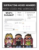 Subtracting Mixed Numbers Math Video and Worksheet
