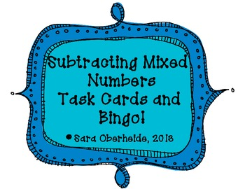 Subtracting Mixed Numbers Task Cards and Bingo Game!