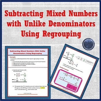 Subtracting Mixed Numbers with Unlike Denominators Using Regrouping