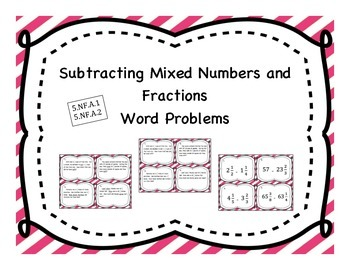 Subtracting Mixed Numbers Differentiated Word Problem Task Cards
